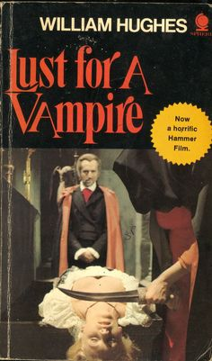 110 best movie novels novelizations images on pinterest fiction lust for a vampire by william hughes a tie in for silly and wonderful hammer film fandeluxe Images