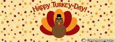 Happy Turkey Day Thanksgiving Facebook Cover Facebook Timeline Cover