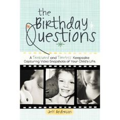 Book explains an easy way to make a mind-blowing documentary of your child's changing philosophies on life from year 1 to 18. #kids #children #film #birthdays #gift