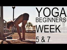 Yoga For Beginners Week 5 & 7 - Tim Senesi - YouTube