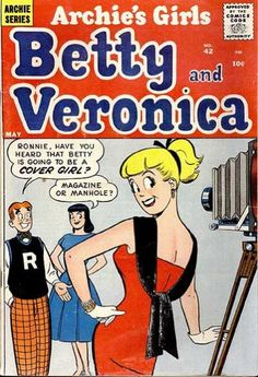 """Read """"Archie's Girls Betty & Veronica by Archie Superstars available from Rakuten Kobo. Betty & Veronica star in their first comic book series! Take a trip back to the earliest days of Archie Comics as Betty . Archie Comics Characters, Archie Comic Books, Comic Book Characters, Comic Books Art, Comic Art, Archie Comics Riverdale, James Bond Books, Romantic Comics, Hulk Art"""