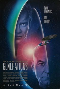 """Film: Star Trek: Generations Year poster printed: 1994 Country: United States Exact Size: 26 x 39 """"Two Captains. One Destiny."""" This is a vintage, advance one-sheet movie poster from 1 Star Trek Movies, Sci Fi Movies, Science Fiction, Jonathan Frakes, Star Trek Generations, Watch Star Trek, Marina Sirtis, David Carson, Sci Fi Thriller"""