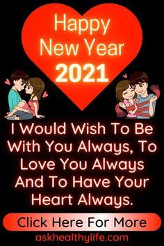 Happy New Year Love Quotes, Happy Birthday Love Poems, Happy New Year Gif, Happy New Year Pictures, Happy New Year Photo, Happy New Year Message, Friend Birthday Quotes, Birthday Wishes, Best New Year Wishes
