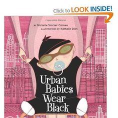 Urban Babies Wear Black; for my nephew!