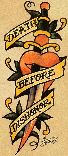 Death before dishonour                                                                                                    Sailor Jerry 96             by        FAMILIAR STRANGERS Tattoo Stu..