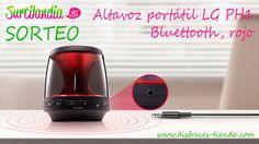 Surtilandia te invita al sorteo de un altavoz portátil LG PH1 Bluettooth, en color rojo