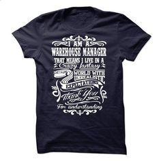 WAREHOUSE MANAGER - #basic tee #funny sweater. BUY NOW => https://www.sunfrog.com/No-Category/WAREHOUSE-MANAGER-56922033-Guys.html?68278