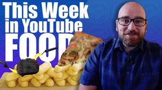 Who Fried Starbucks and Pizza'd Ice Cream? YouTube Food NEWS Week 2