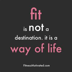 It MUST be a way of life! Not a diet or anything else