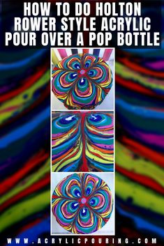 How to Do Holton Rower Style Acrylic Pour Over a Pop Bottle Abstract Portrait Painting, Daisy Painting, Portrait Paintings, Art Paintings, Abstract Art, Pour Painting Techniques, Acrylic Painting Tutorials, Art Techniques, Acrylic Pouring Art