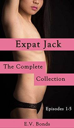 Expat Jack: The Complete Collection