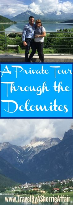 A private tour through the spectacular Dolomites in Northern Italy.  It is impressive where ever you look.  The towns throughout this area are friendly and unique.
