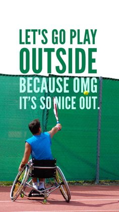 Let's go play outside....