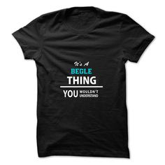 (Tshirt Nice Gift) Its a BEGLE thing you wouldnt understand Coupon 10% Hoodies, Tee Shirts