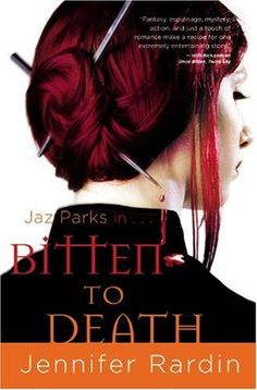 Bitten to Death (Jaz Parks, Book 4) by Jennifer Rardin, http://www.amazon.com/dp/B0045JK6F6/ref=cm_sw_r_pi_dp_Pu9Xpb0RZ0F0W