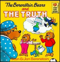 Image detail for -The Berenstain Bears and the Truth [First Time Books] - Free eBooks ...