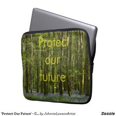 'Protect Our Future' - Customizable Computer Sleeve Computer Sleeve, Our Planet, Personalized Gifts, Planets, Encouragement, Future, Products, Future Tense, Customized Gifts