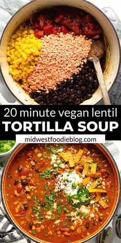 This creamy, flavor-forward, Vegan Lentil Tortilla Soup is the perfect quick and easy weeknight dinner! It takes just 20 minutes to throw together and uses just a handful of pantry staple ingredients. Vegan Dinner Recipes, Veggie Recipes, Whole Food Recipes, Soup Recipes, Vegetarian Recipes, Cooking Recipes, Healthy Recipes, Vegetarian Tortilla Soup, Vegan Tortilla
