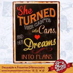 Transforme o impossível em possível e seus sonhos em planos. Bom dia!!!
