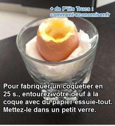 Le Truc Simple Pour Manger un Oeuf à la Coque SANS Coquetier.