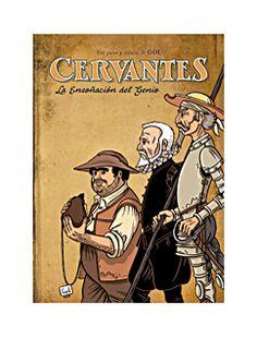 Cervantes, la ensoñación del genio / M Gómez Andrea - ED/Quijotes 2015/8