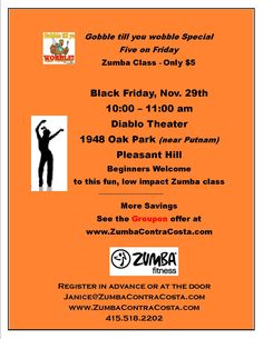 $5 Black Friday Zumba - Pleasant Hill. Go to ZumbaContraCosta.com for details