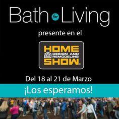 BathForLiving on Instagram: Recuerden la cita es desde el 18 al 21 de marzo... en el #HomeShows...