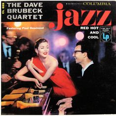 """Dave Brubeck: Red Hot and Cool   Label: Columbia 699   12"""" LP 1955  Photo: Richard Avedon"""