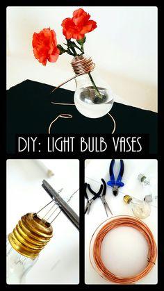 DIY Light Bulb Vases. Upcycle used light bulbs as decorations.