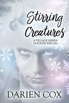 Stirring Creatures: Holiday Special (The Village #3.5) | Gay Book Reviews – M/M Book Reviews