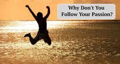 Read here: http://buildingabrandonline.com/livethedream/follow-your-passion