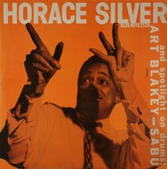 BLUE NOTE BLP 1520   Horace Silver Trio And Art Blakey-Sabu   Horace Silver (p) Gene Ramey (b)   Art Blakey (d) Sabu   WOR Studios, NYC, October 9, 1952