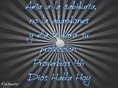 JESUS PODEROSO GUERRERO: Proverbios 4:6 = AMA LA SABIDURIA.