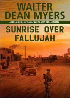 56 best books about war or veterans images on pinterest in 2017 sunrise over fallujah book myers walter dean robin perry from harlem is sent to iraq in 2003 as a member of the civilian affairs battalion fandeluxe Gallery