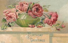 Vintage Images: Rose Birthday greetings.