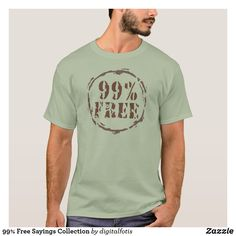 Shop Free Sayings Collection T-Shirt created by digitalfotis. Sayings, Mens Tops, T Shirt, Free, Shopping, Collection, Fashion, Supreme T Shirt, Moda