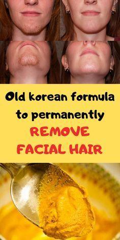 Natural Facial Hair Removal, Chin Hair Removal, Upper Lip Hair Removal, Underarm Hair Removal, Remove Unwanted Facial Hair, Hair Removal Diy, Hair Removal Remedies, Hair Removal Cream, Facial Hair Remover