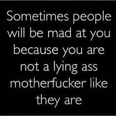 Truth! Why u so mad ho?