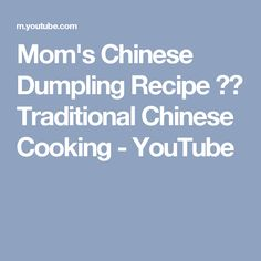 This is my Mom's original recipe to make Chinese dumplings. 饺子 She adds tapioca starch to the wheat starch to give it a chewy texture. SEE OUR CHINESE COOKIN. Appetizer Recipes, Appetizers, Chicken Spring Rolls, Chinese Dumplings, Dumpling Recipe, Traditional Chinese, Original Recipe, Chinese Food, Asian Recipes
