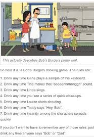 bobs burger drinking game - Google Search