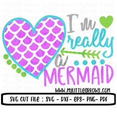 Im really a mermaid SVG, DXF, EPS, png Files for Cutting Machines Cameo Cricut - mermaid party - cute mermaid svg - toddler mermaid svg Mermaid Shirt, Cute Mermaid, The Little Mermaid, Vinyl Crafts, Vinyl Projects, Sewing Projects, Diy Mermaid Decorations, Vinyl Monogram, Silhouette Projects