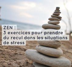 Zen : 3 exercices pour prendre du recul dans les situations de stress (avec les enfants, au travail...)