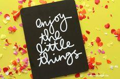 enjoy the little things-free cut file - A girl and a glue gun