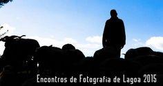 "ENFOLA 2015 ""Encontros de Fotografia de Lagoa""! | Algarlife"