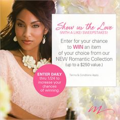 """Enter the Midnight Velvet """"Show Us the Love"""" Sweepstakes before 1/24. Enter each day to increase your chances of winning the item of your choice from our NEW Romantic Collection (up to a $250 value.)"""