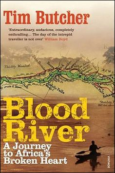 Blood River Tim Butcher