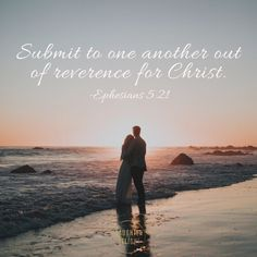 Submit to one another out of reverence for Christ. Ephesians 5:21 Intro Youtube, Verse Of The Day, Start The Day, I Need You, To My Future Husband, Vows, Romantic, Couple Photos, Ephesians 5