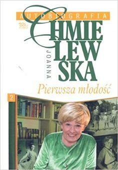 """Joanna Chmielewska Autobiografia """"Pierwsza mlodosc"""""""