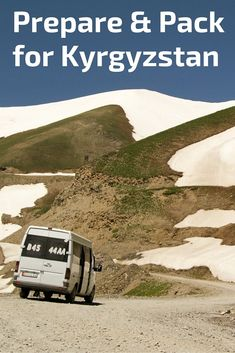 Prepare and pack for your trip to Kyrgyzstan