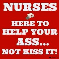 Top 10 Funny Nursing Memes and Quotes: http://www.nursebuff.com/2014/03/funny-nursing-quotes-and-memes/